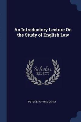 An Introductory Lecture on the Study of English Law