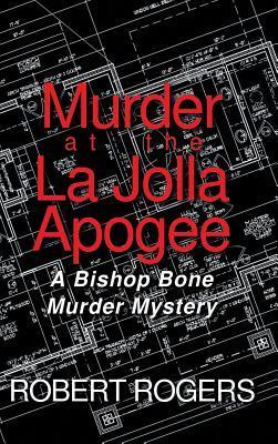 Murder at the La Jolla Apogee