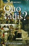 Quo Vadis. Roman aus der Zeit Neros