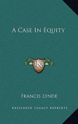 A Case in Equity