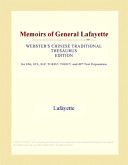 Memoirs of General Lafayette (Webster's Chinese Traditional Thesaurus Edition)