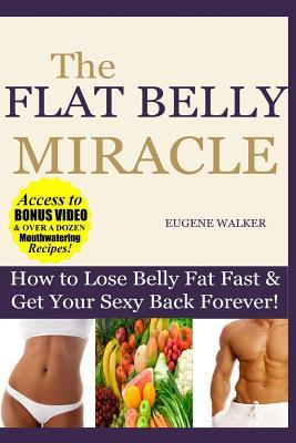 The Flat Belly Miracle