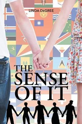 The Sense of It