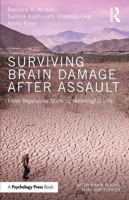 Surviving Brain Damage After Assault