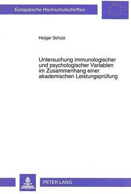Untersuchung immunologischer und psychologischer Variablen im Zusammenhang einer akademischen Leistungsprüfung