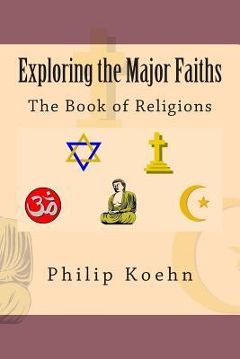 Exploring the Major Faiths