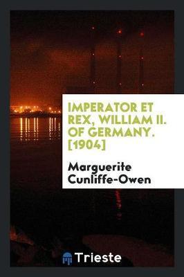 Imperator Et Rex, Wi...