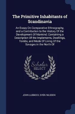 The Primitive Inhabitants of Scandinavia