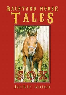 Backyard Horse Tales