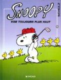 Snoopy vise toujours plus haut