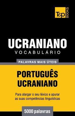 Vocabulário Português-Ucraniano - 5000 palavras mais úteis