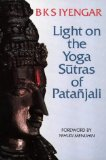 Light on Yoga the Sutras of Patanjali