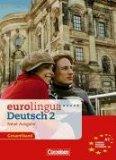 Eurolingua. Deutsch 2 Neue Ausgabe Gesamtband