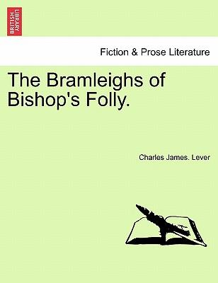 The Bramleighs of Bishop's Folly. Vol. III