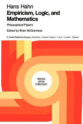 Empiricism, Logic and Mathematic, Philosophical Papers