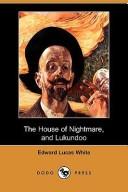 The House of Nightmare, and Lukundoo