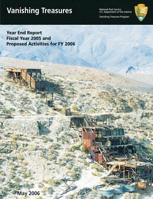 Vanishing Treasures Year End Report, Fiscal Year 2005 and Proposed Activities in Fy 2006