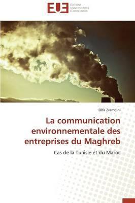 La Communication Environnementale des Entreprises du Maghreb