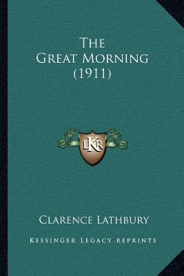 The Great Morning (1911)