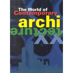 The World of Contemporary Architecture