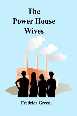 The Power House Wives