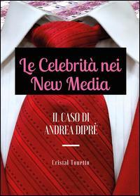 Le celebrità nei new media