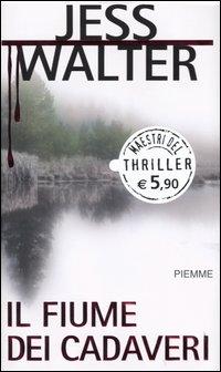 Il fiume dei cadaver...