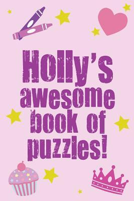 Holly's Awesome Book...