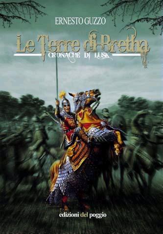 Le terre di Bretha. «Cronache di lusk»