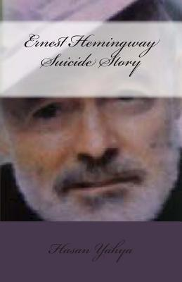 Ernest Hemingway Suicide Story