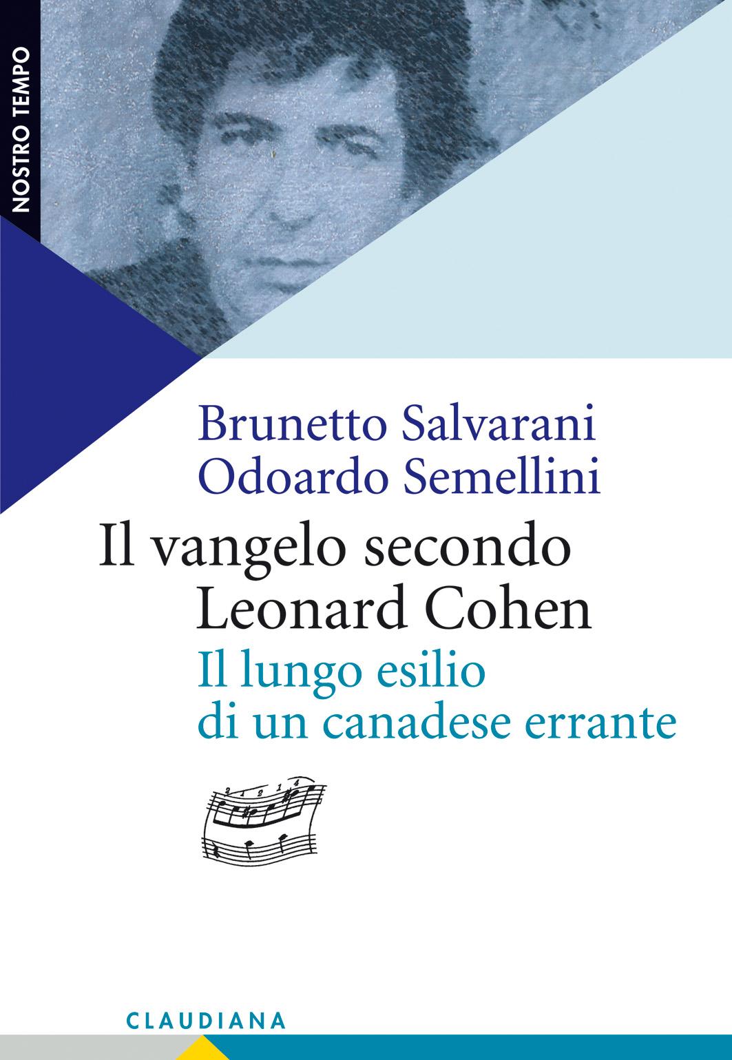 Il Vangelo secondo Leonard Cohen.