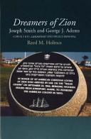 Dreamers of Zion -- Joseph Smith and George J Adams (HB @ PB Price)