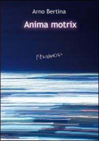 Anima motrix