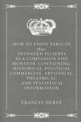 How to Enjoy Paris in 1842
