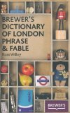 Brewer's Dictionary of London Phrase & Fable