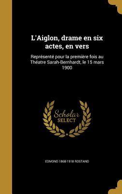 FRE-LAIGLON DRAME EN 6 ACTES E