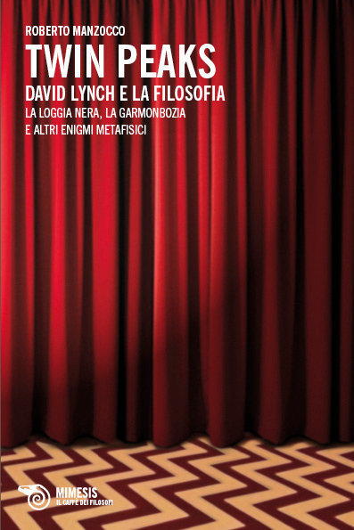 Twin Peaks. David Lynch e la filosofia