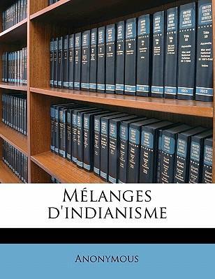Melanges D'Indianisme