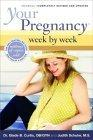 Your Pregnancy Week by Week, Fifth Edition