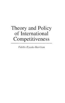 Theory and Policy of International Competitiveness