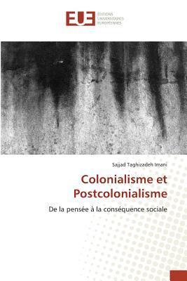 Colonialisme et Postcolonialisme