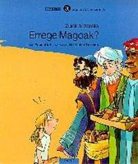 Zuek al zarete Errege Magoak?