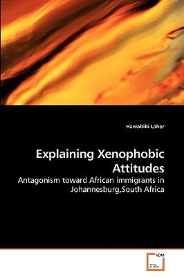 Explaining Xenophobic Attitudes