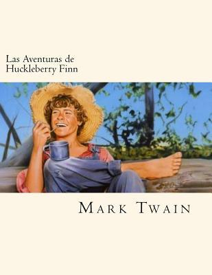 Las Aventuras de Huckleberry Finn/ The Adventures of Huckleberry Finn