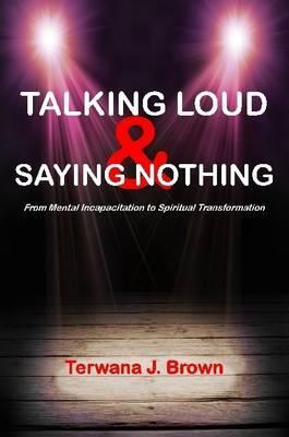 Talking Loud and Saying Nothing