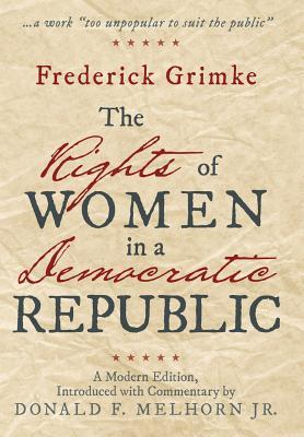 The Rights of Women in a Democratic Republic