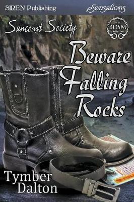 BEWARE FALLING ROCKS SUNCOAST