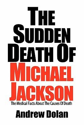 The Sudden Death of Michael Jackson