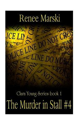 The Murder in Stall Number 4