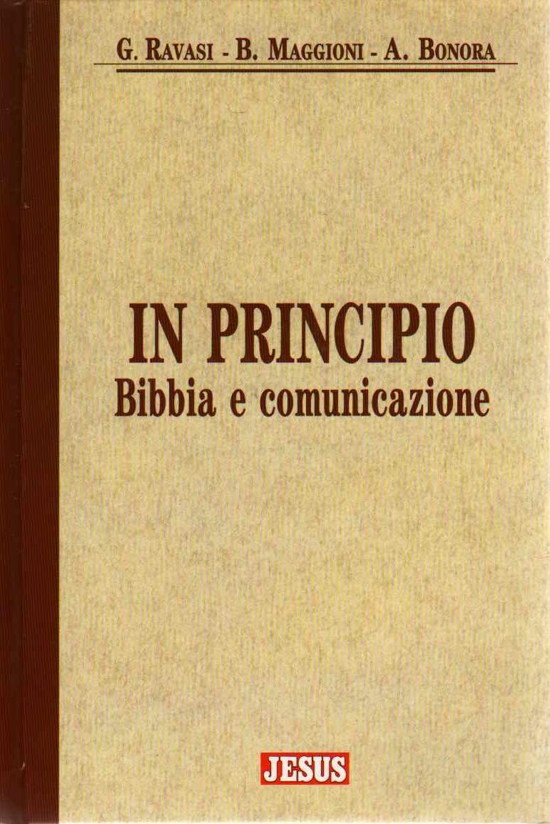 In principio. Bibbia...